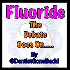 Fluoride -the debate goes on...