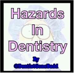 Hazards in Dentistry