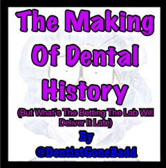 The Making of Dental History
