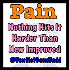 Pain - Nothing hits it harder than @dentistgonebadd