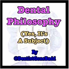 Dental Philosophy
