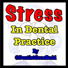 Stress In Dental Practice
