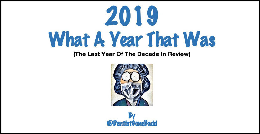 A Dental Year In Review