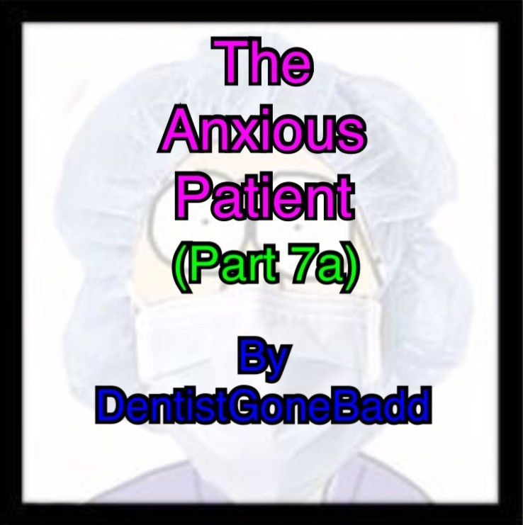 The Anxious Patient