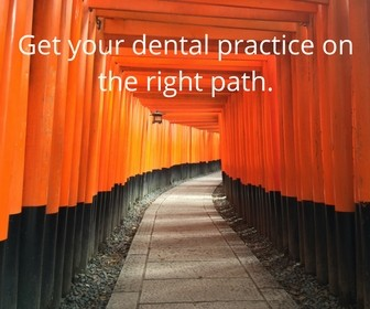 Right Path 4 - Get Your Dental Practice on the Right Path