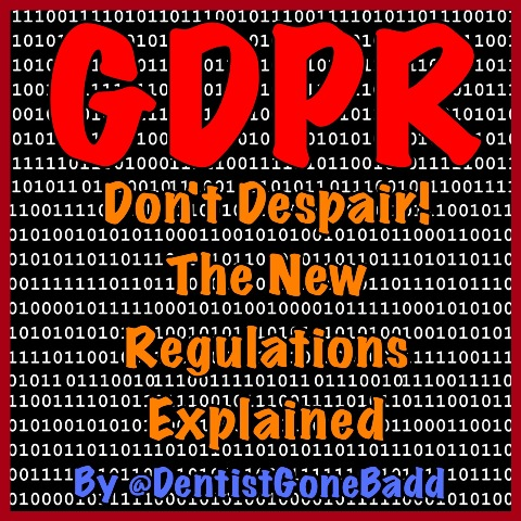 GDPR reviewed by @DentistGoneBadd