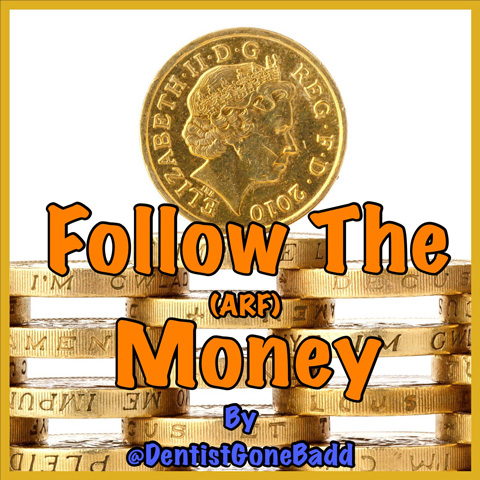 Follow the ARF Money by @DentistGoneBadd