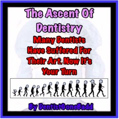 The Ascent of Dentistry