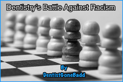 Dentistry's Battle against Racism