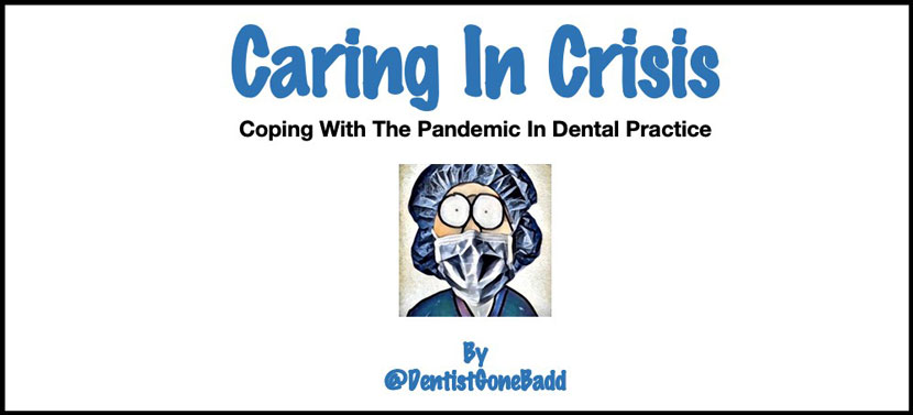 Coping with the pandemic in dental practice