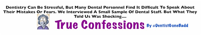 True Confessions by @DentistGoneBadd