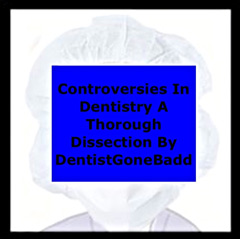 Current Controversies in Dentistry