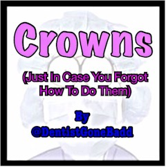 Crowns by @DentistGoneBadd