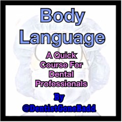 Body Language in Dentistry