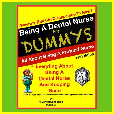 Being a Dental Nurse for Dummys