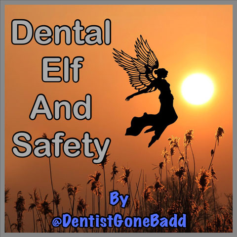 Dental Elf & Safety