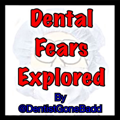 Dental Fears Explored