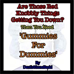 Gummies for Dummies