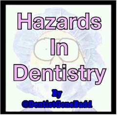 Hazards in Dentistry