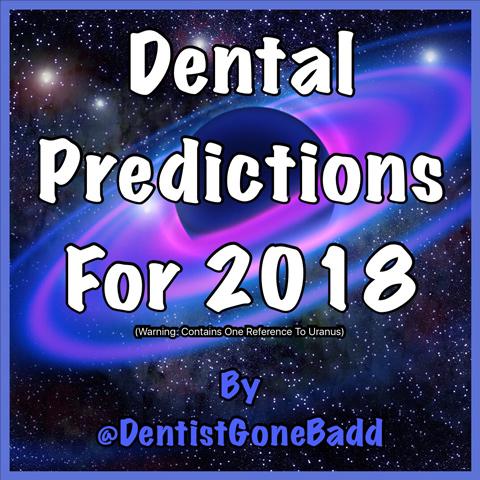 Dental horrorscope 2018