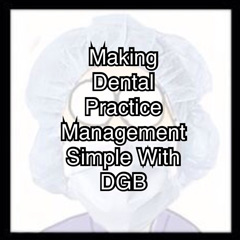 Making Dental Practice Management Simple With DGB