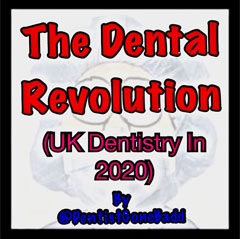 The Dental Revolution (Dentistry in 2020)