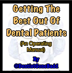 Dental Patients - a quick set-up guide.