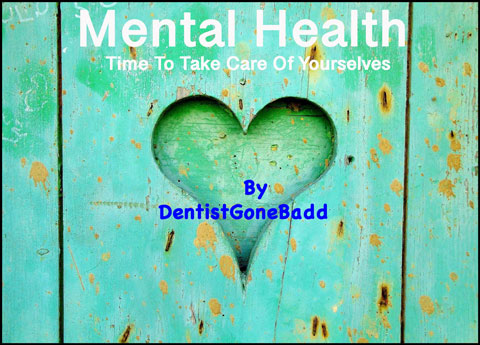 But Seriously - Mental Health In Dentistry