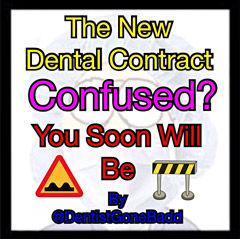 Confused by New Dental Contract