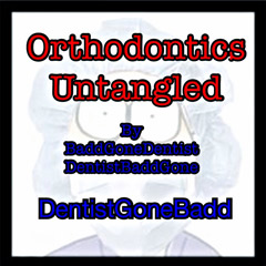 Orthodontics Untangled