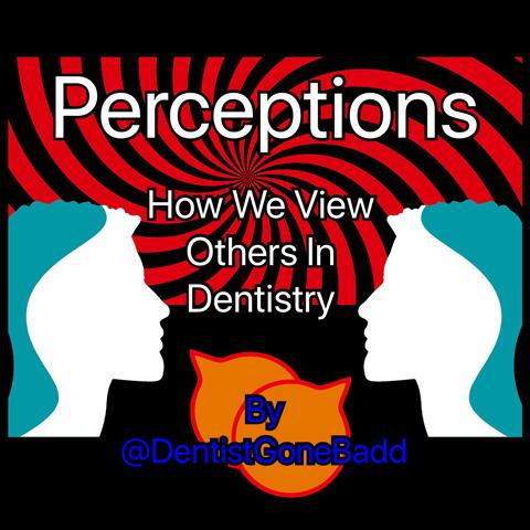 Dental Perceptions