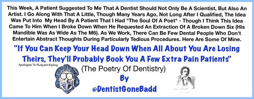 The Poetry of Dentistry
