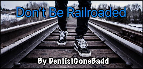 Don't Be Railroaded - When Resistance Isn't Futile