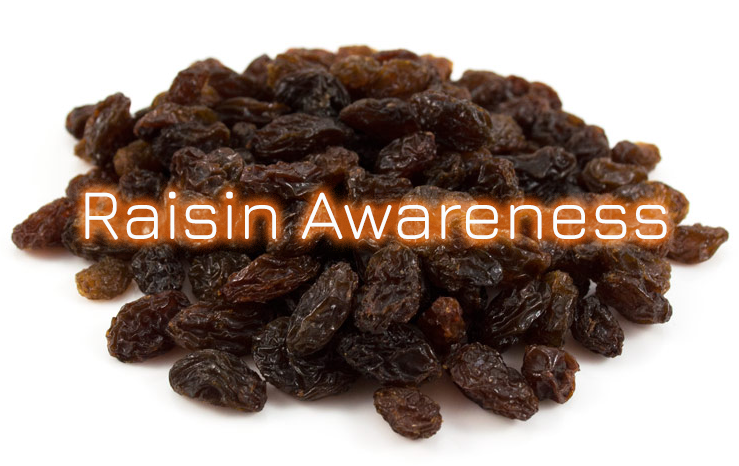 Raisin Awareness