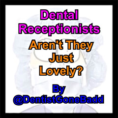 Dental Receptionists - Arent they just lovely?