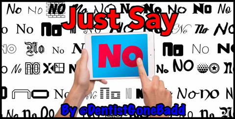 Just say no - refuse!