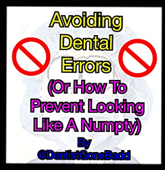 Avoid Silly Dental Mistakes