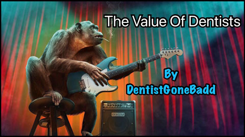 The Value of Dentistry