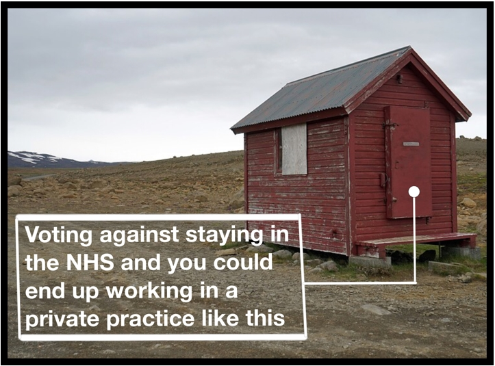 Voting against staying i the NHS and you could end up working in a private practice like this